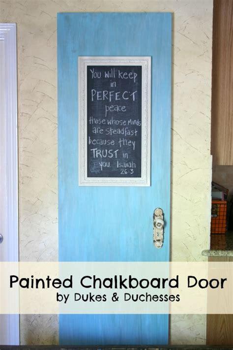 painting chalkboard door painted chalkboard door dukes and duchesses