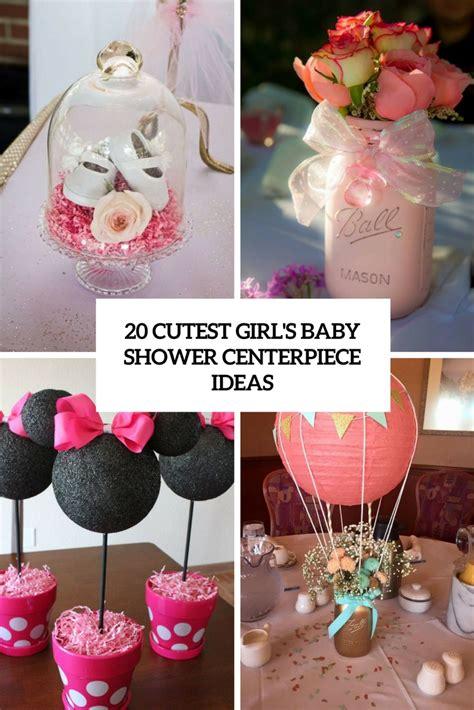 centerpiece for baby shower 20 cutest girl s baby shower centerpiece ideas shelterness