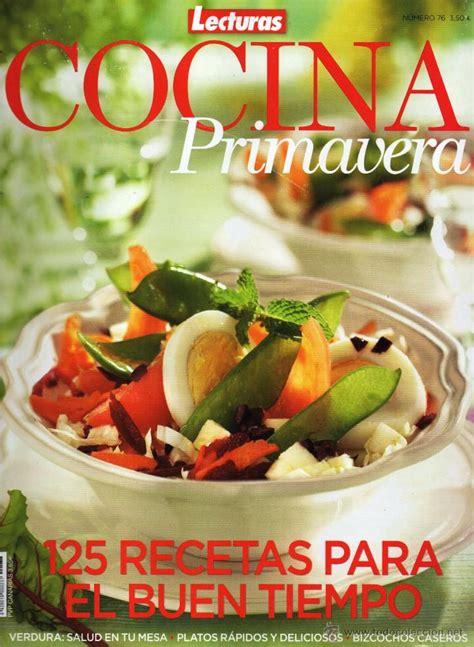 recetas de cocina revista lecturas lecturas cocina n 76 primavera en portada 1 comprar