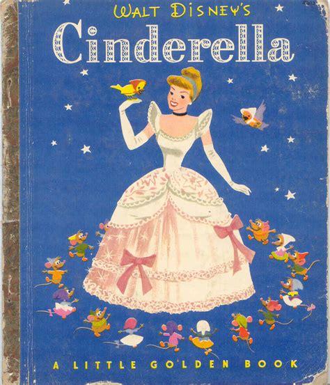 cinderella picture book gold country my disney cinderella books