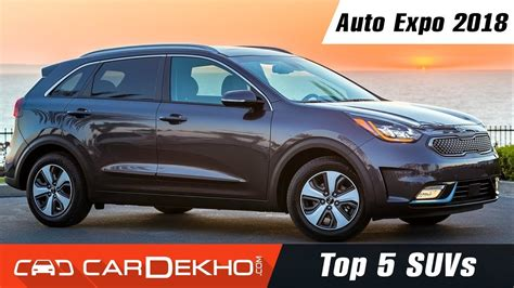 Top 5 Suvs by Top 5 Suvs Auto Expo 2018 Cardekho