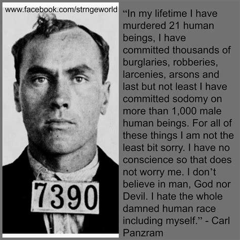 carl panzram quotes quotesgram