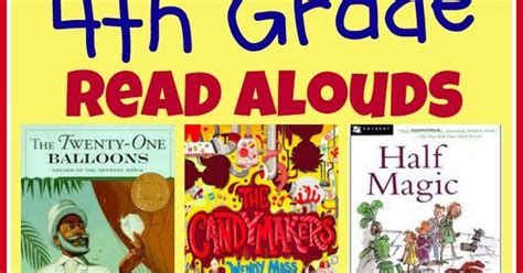picture book read alouds for 4th grade favorite books to read aloud to 4th graders