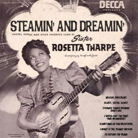 Women In Coffee: Sister Rosetta Tharpe