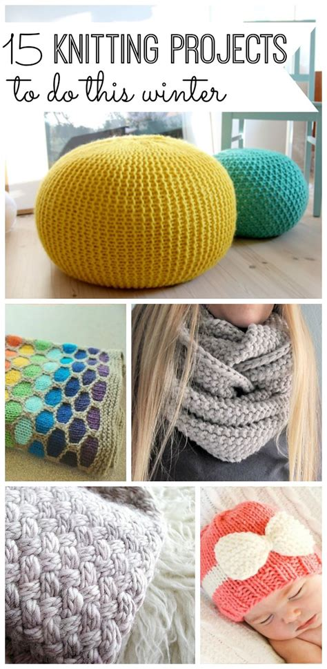 knitting projects 15 knitting projects to do this winter my and