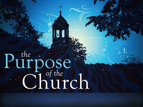 the purpose of purpose of the church t nv