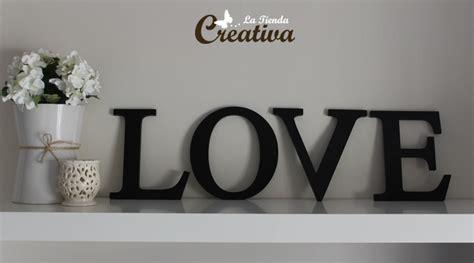 letras love decoracion la tienda creativa letras para decorar y mucho m 225 s