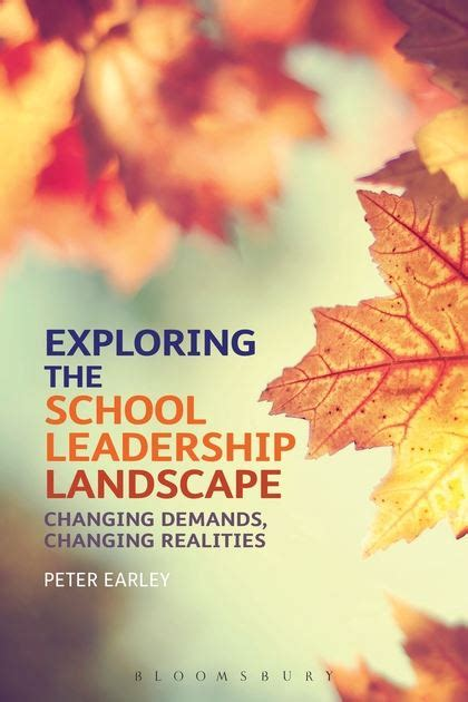 exploring leadership for college students who want to make a difference exploring the school leadership landscape changing