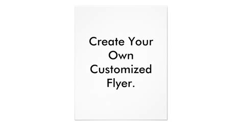 create your own create your own customized flyer flyer zazzle