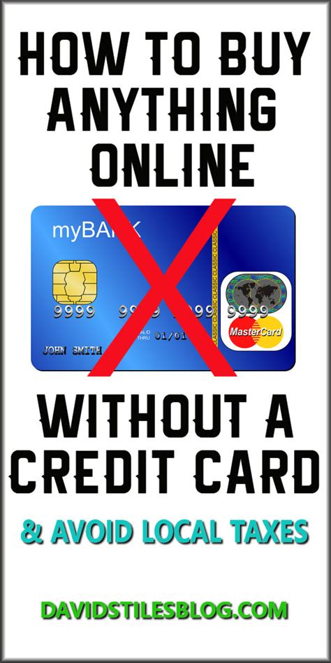 how to make purchases without a credit card how to buy anything without a credit card