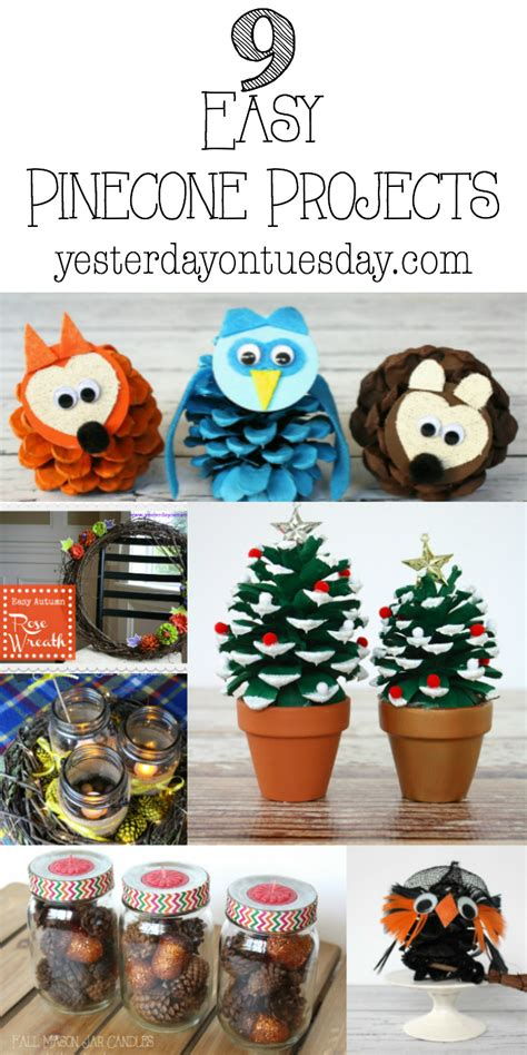 great craft ideas for 9 easy pinecone projects yesterday on tuesday