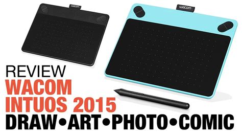 intuos review review wacom intuos 2015 tablet draw photo comic