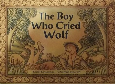 the boy who cried wolf picture book the boy who cried wolf literacy links picture books