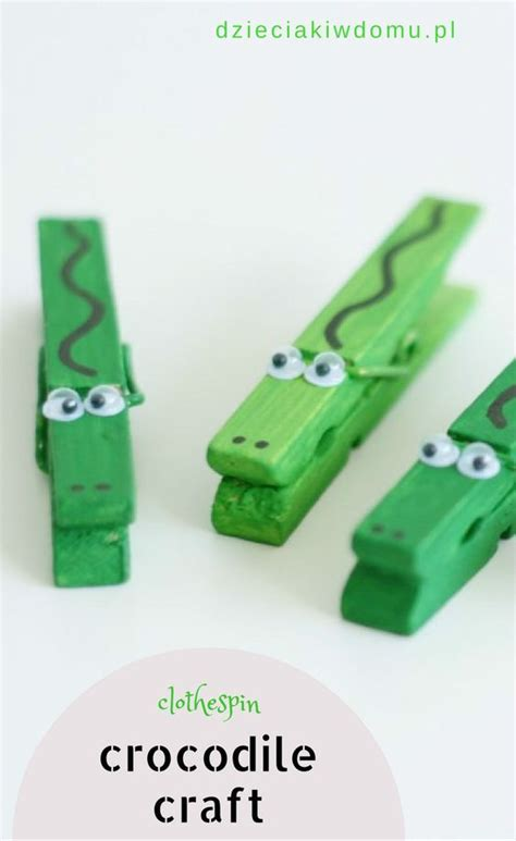 alligator crafts for clothespin crocodile craft animal crafts zwierzęta