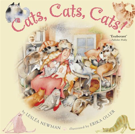 picture books about cats cats cats cats book by lesl 233 a newman erika oller