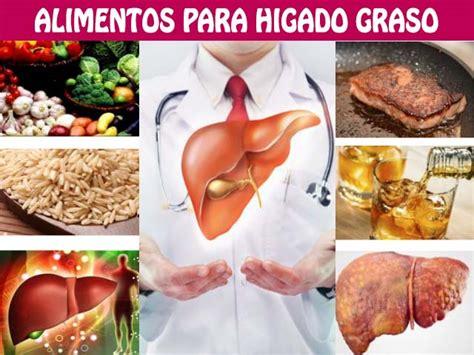 alimentos que da an el higado alimentos para higado graso y consejos a tener en cuenta