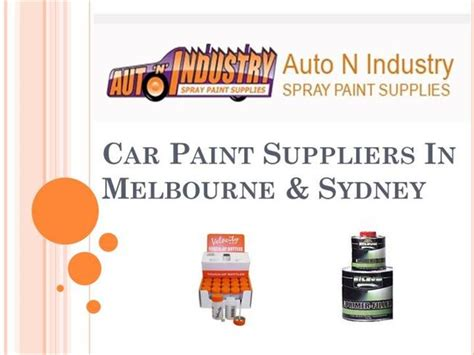 spray paint melbourne car paint suppliers in melbourne authorstream