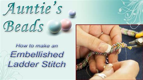 how to do ladder stitch beading karla kam embellished ladder stitch bracelet