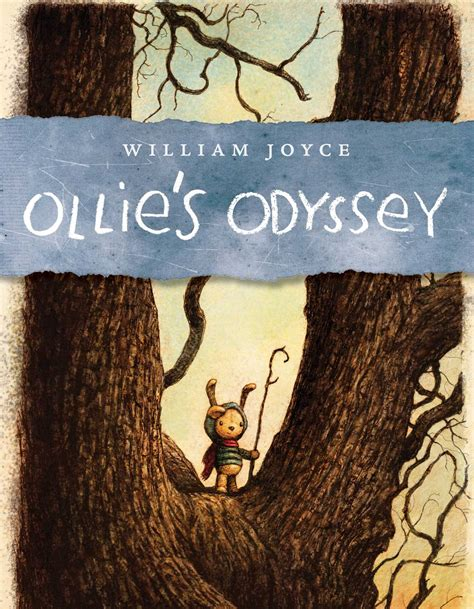 odyssey picture book ollie s odyssey book by william joyce official