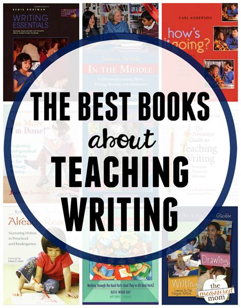 picture books to teach writing the best books about teaching writing the measured