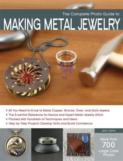 make metal jewelry the complete photo guide to metal jewelry