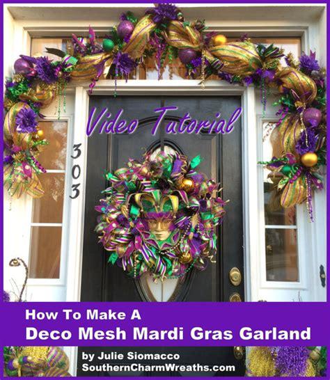 how do you earn mardi gras how to make a deco mesh mardi gras garland length