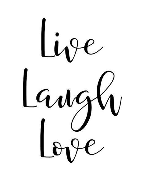 live laugh and 25 unique live laugh ideas on live laugh