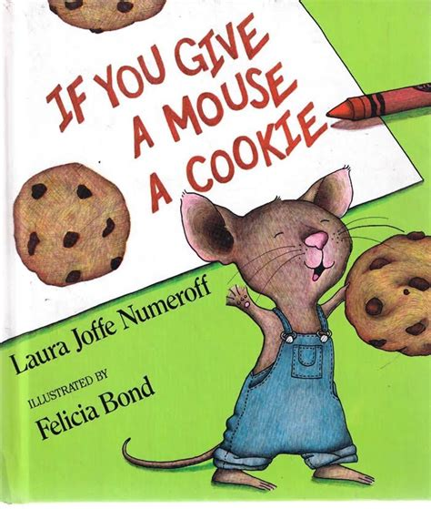 the and the mouse picture book if you give a mouse a cookie animated childrens book