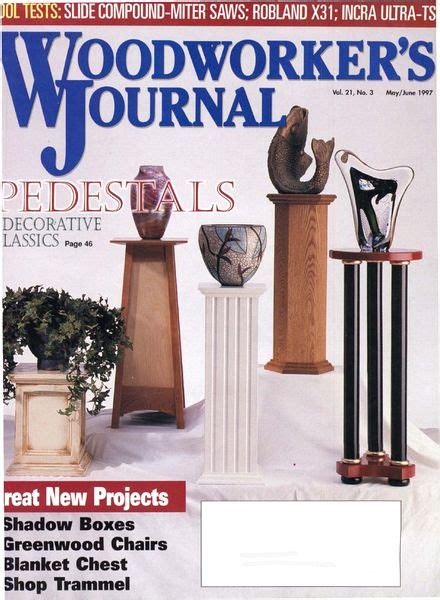 woodworker s journal magazine woodworker s journal vol 21 issue 3 may june