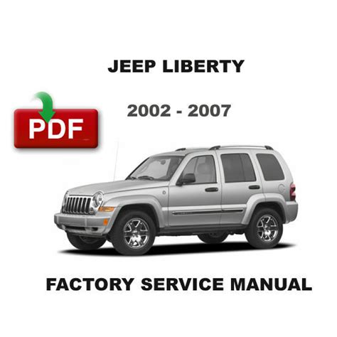 service and repair manuals 2007 jeep liberty electronic valve timing 2002 2007 jeep liberty factory oem service repair ultimate workshop fsm manual service
