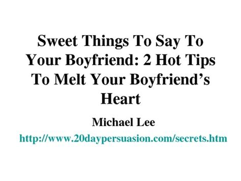 to make for your boyfriend quotes to say to your boyfriend in image