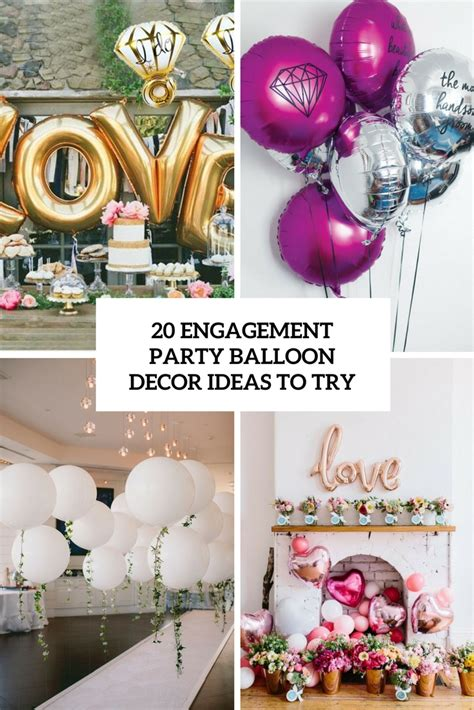 engagement decoration ideas at home 20 engagement balloon d 233 cor ideas to try shelterness