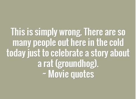 groundhog day imdb quotes the 1990 s groundhog day quotes check them