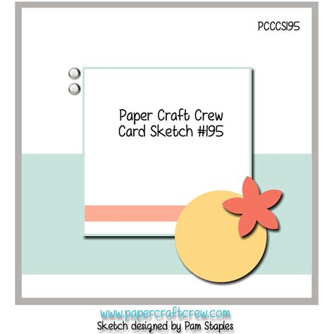 card challenges pcccs 195 card sketch paper craft crew challenges