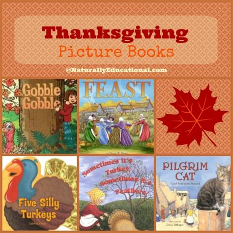 thanksgiving picture books 5 picture books about thanksgiving and turkeys naturally