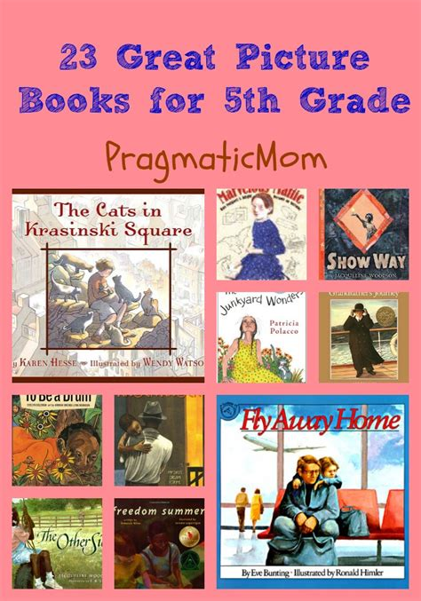 picture book read alouds for 5th grade 23 great picture books for 5th grade pragmaticmom