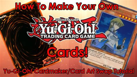 how to make a yugioh card how to make your own yu gi oh cards outdated see