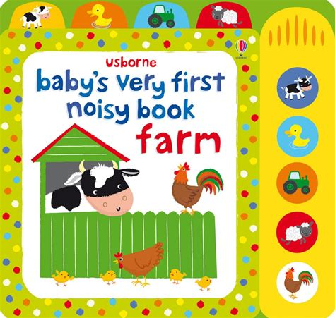 pictures of baby books baby s noisy book farm at usborne children s