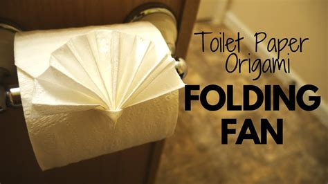 origami toilet paper how to make toilet paper origami folding fan easy