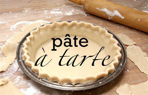 p 226 te 224 tarte traditionnelle qu 233 b 233 coise sans beurre pour tourti 232 res recette de base