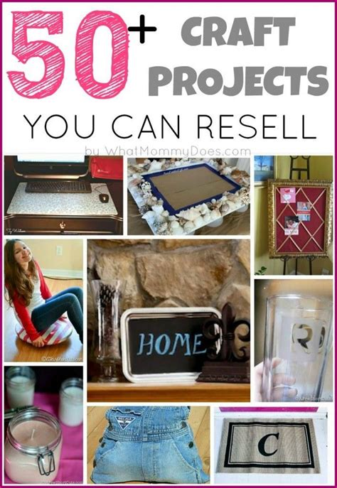 craft projects make money 50 crafts you can make and sell money craft