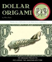 dollar bill origami book origami books by won park gilad s origami page