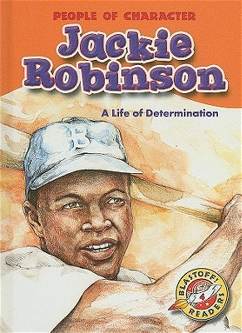 a picture book of jackie robinson jackie robinson a of determination by colleen sexton