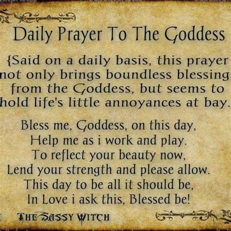 wiccan prayer daily prayer to the goddess wicca and the like