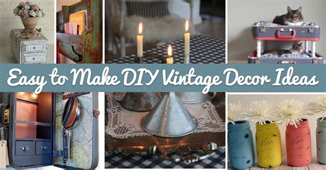 diy home decor project ideas 25 easy to make diy vintage decor ideas diy projects
