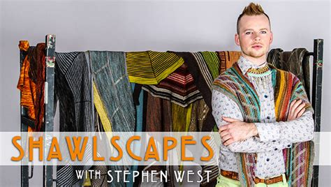stephen west knits design your own shawl with stephen west on craftsy