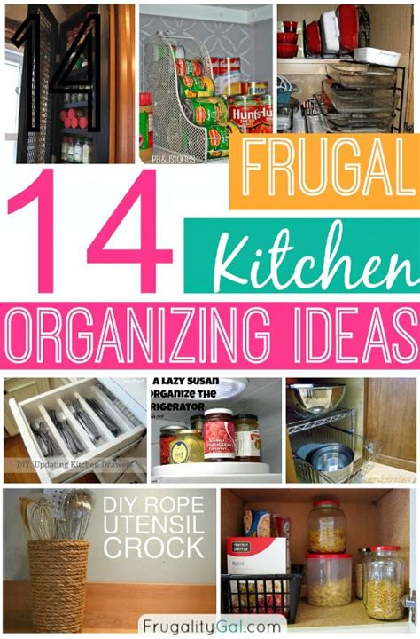 kitchen organize ideas 14 frugal kitchen organizing ideas