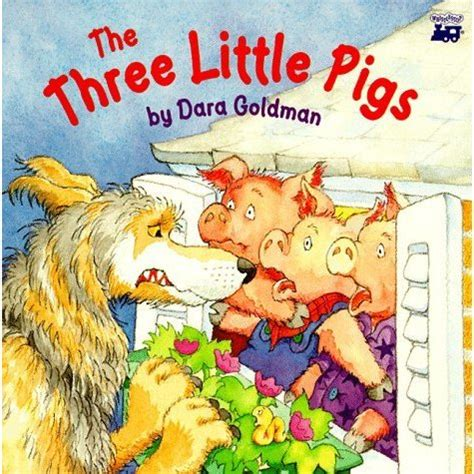 the three pigs picture book the three pigs by dara goldman reviews