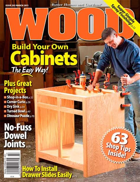 woodworking at home magazine wood issue 203 march 2011 woodworking plan from wood magazine