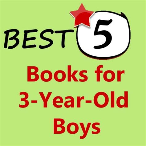 best picture books for 5 year olds 5 best books for 3 year boys my toddler is reading